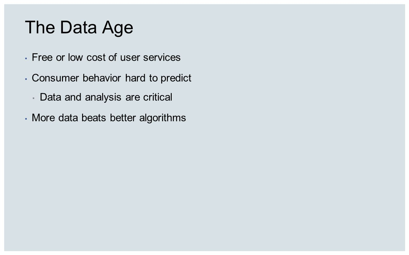 The Data Age Free or low cost of user services
