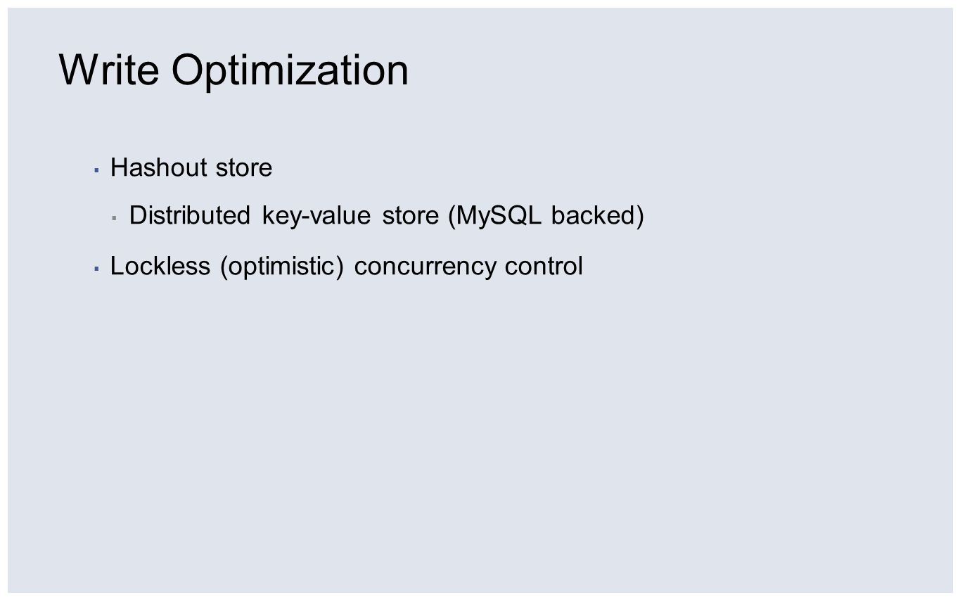 Write Optimization Hashout store