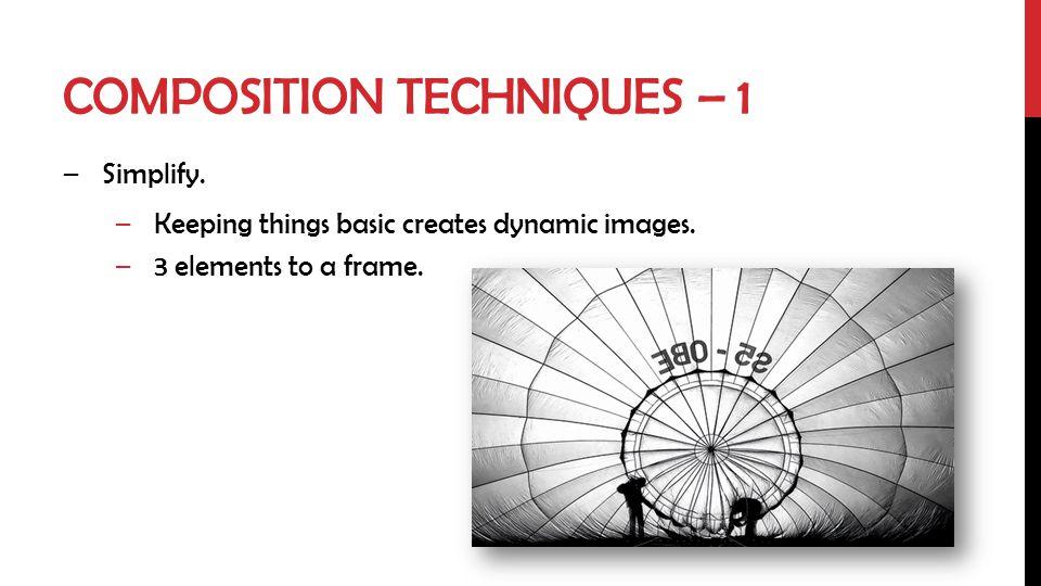Composition techniques – 1