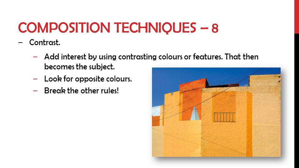 Composition techniques – 8