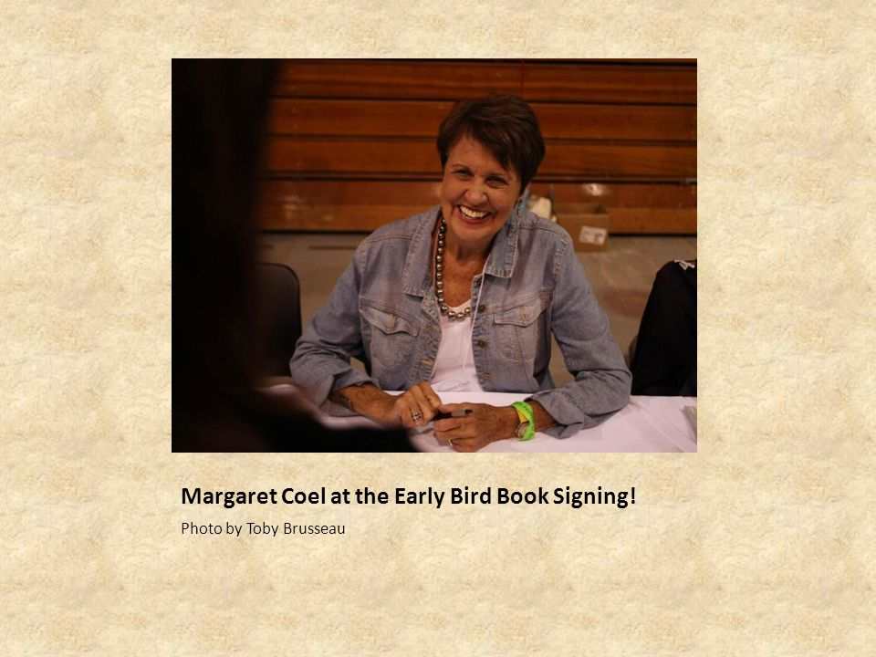 Margaret Coel at the Early Bird Book Signing!