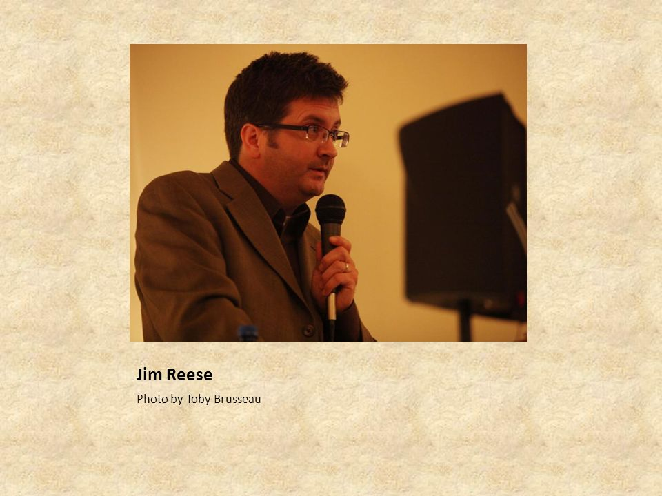 Jim Reese Photo by Toby Brusseau