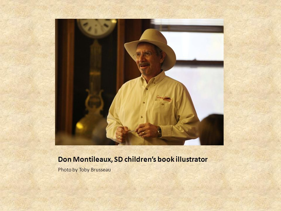 Don Montileaux, SD children's book illustrator