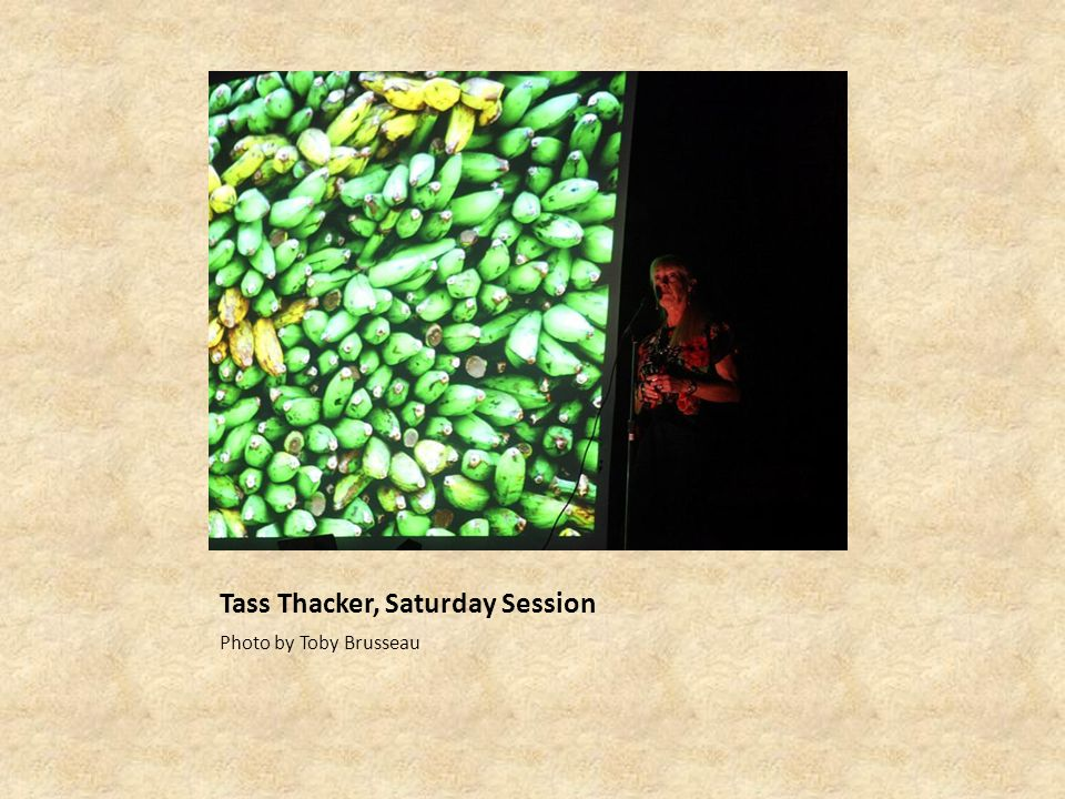 Tass Thacker, Saturday Session