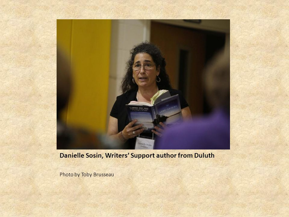 Danielle Sosin, Writers' Support author from Duluth