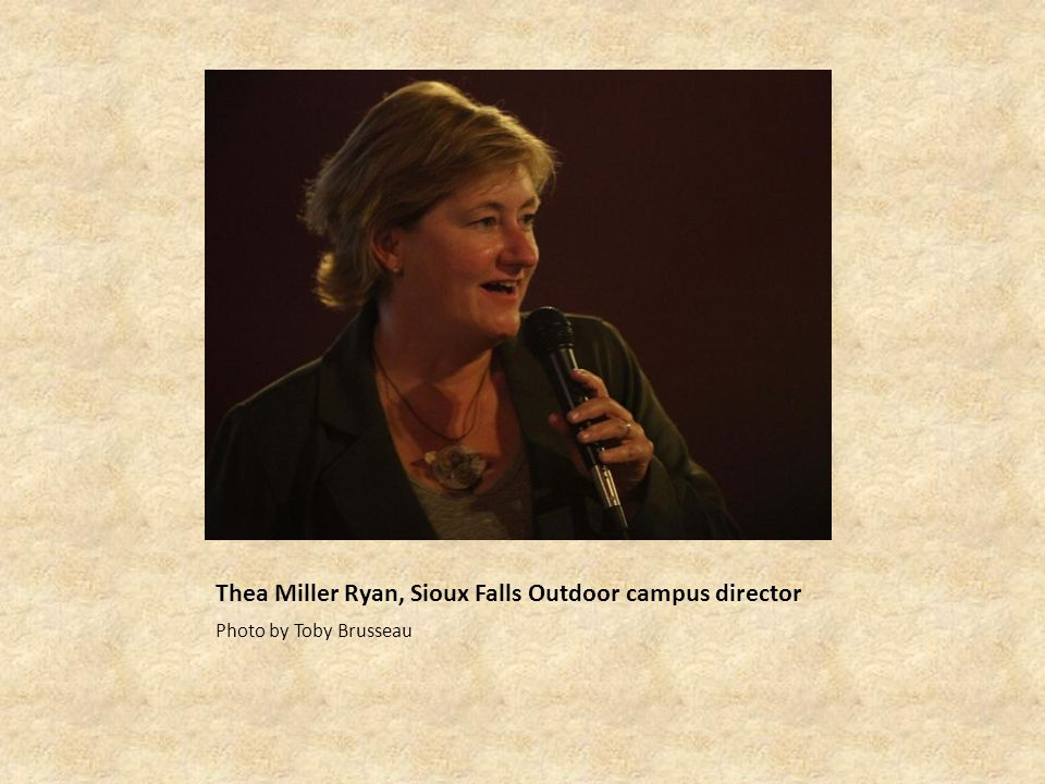Thea Miller Ryan, Sioux Falls Outdoor campus director