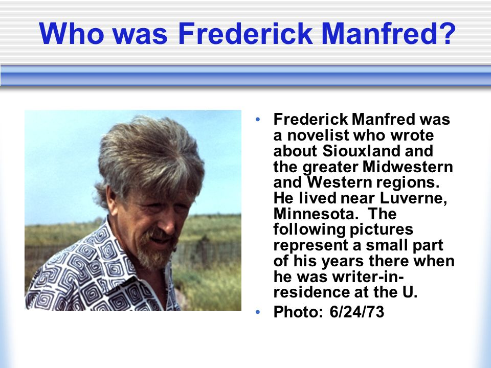 Who was Frederick Manfred