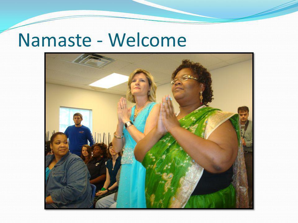 Namaste - Welcome