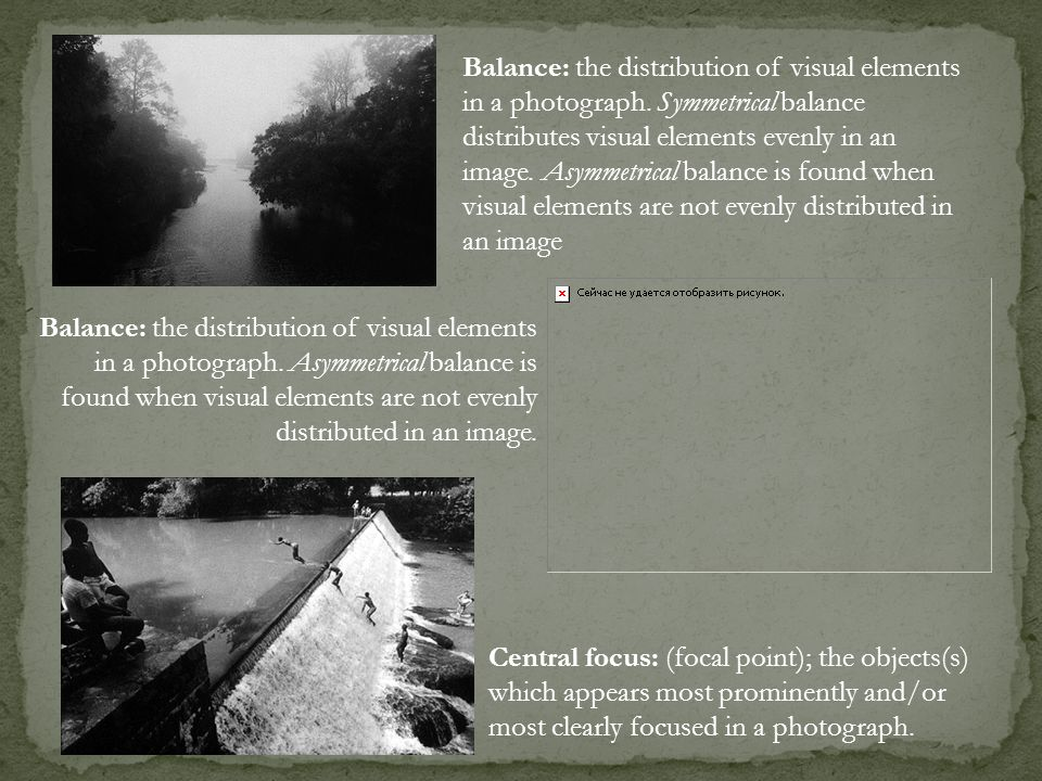 Balance: the distribution of visual elements in a photograph