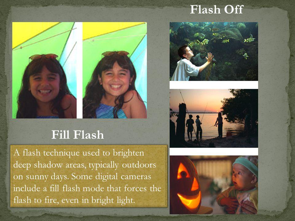 Flash Off Fill Flash.