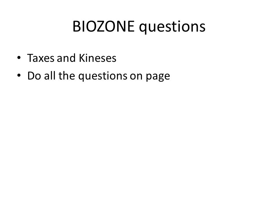 BIOZONE questions Taxes and Kineses Do all the questions on page