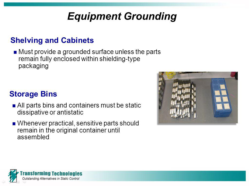 Equipment Grounding Shelving and Cabinets Storage Bins
