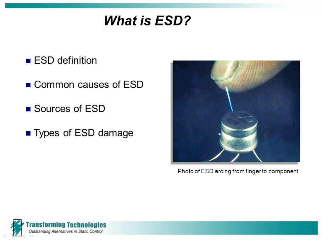 What is ESD ESD definition Common causes of ESD Sources of ESD
