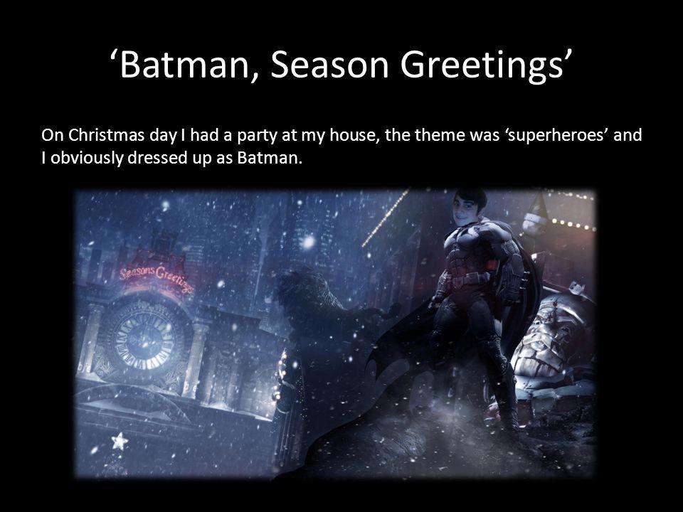 'Batman, Season Greetings'
