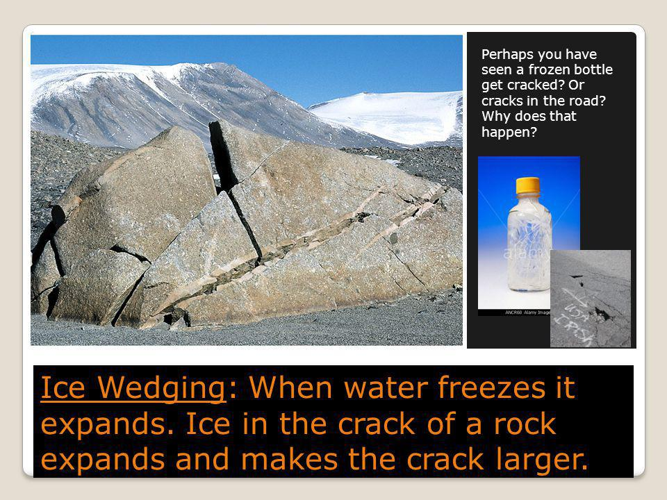 Perhaps you have seen a frozen bottle get cracked