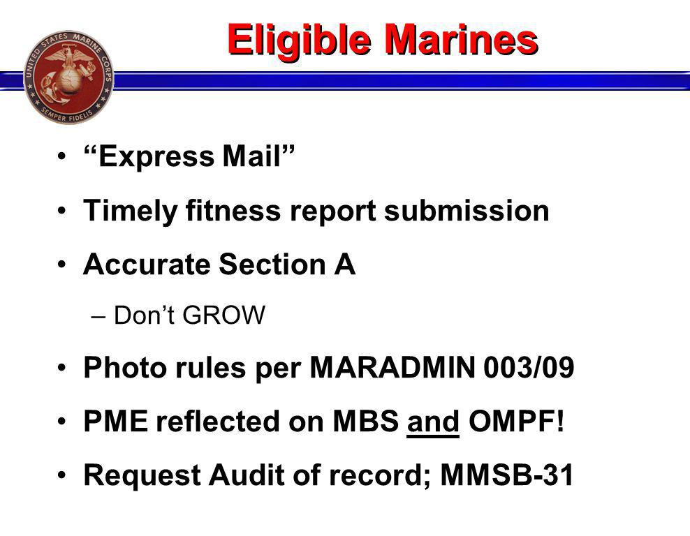Eligible Marines Express Mail Timely fitness report submission