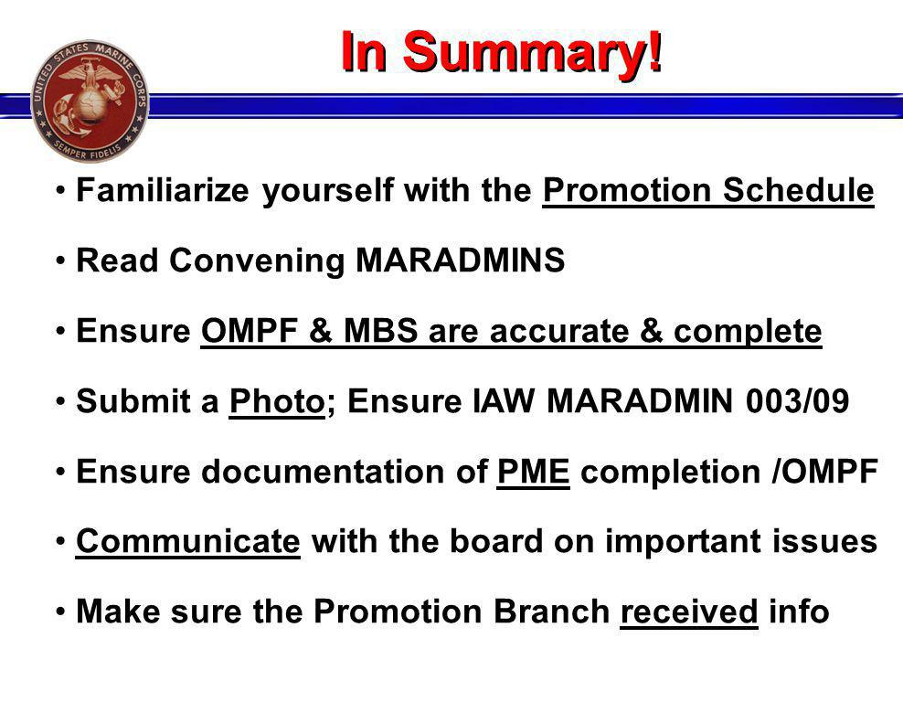In Summary! Familiarize yourself with the Promotion Schedule