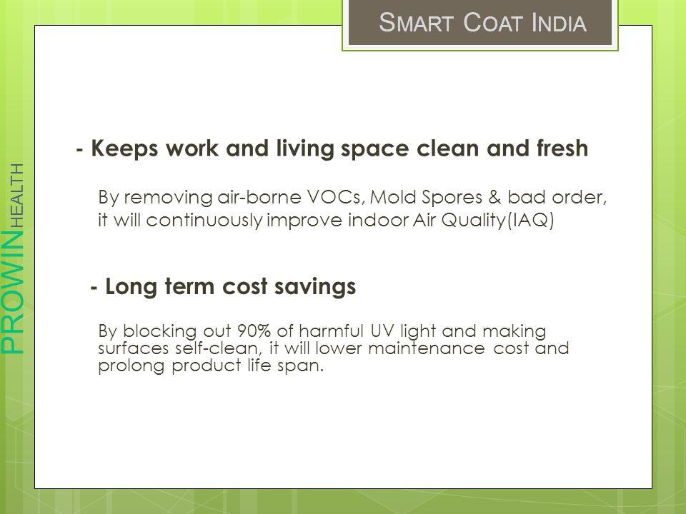 - Keeps work and living space clean and fresh