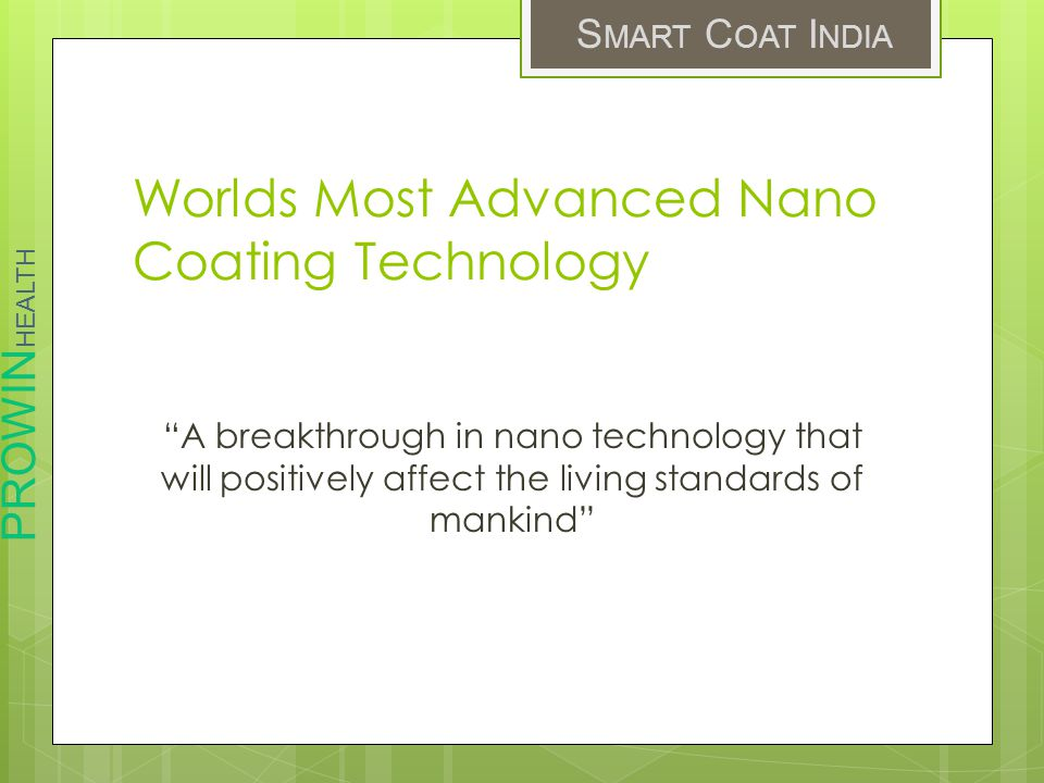 Worlds Most Advanced Nano Coating Technology