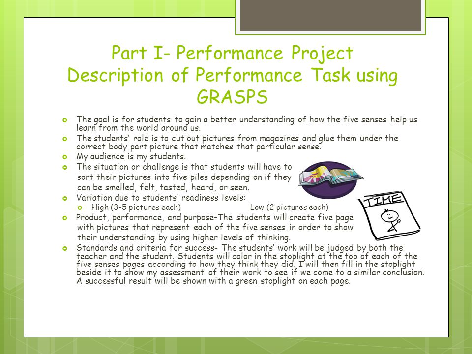 Part I- Performance Project Description of Performance Task using GRASPS