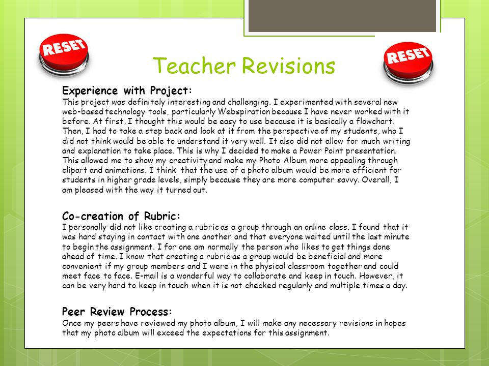 Teacher Revisions Experience with Project: Co-creation of Rubric:
