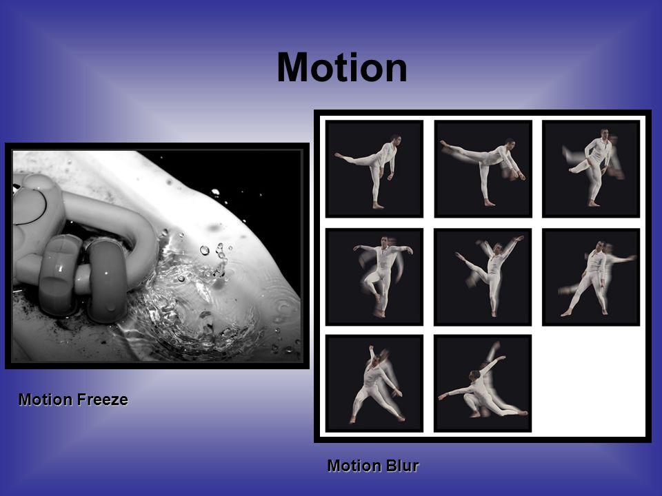 Motion Motion Freeze Motion Blur