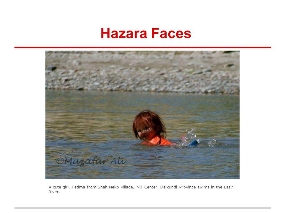 Hazara Faces A cute girl, Fatima from Shah Neko Village, Nili Center, Daikundi Province swims in the Lazir River.
