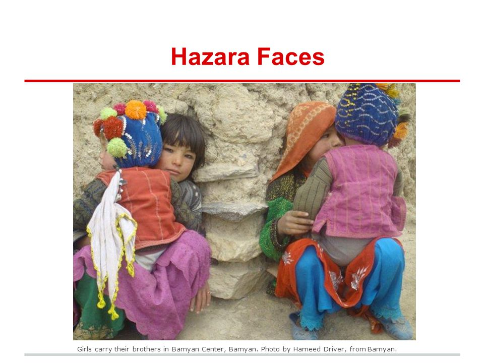 Hazara Faces Girls carry their brothers in Bamyan Center, Bamyan.