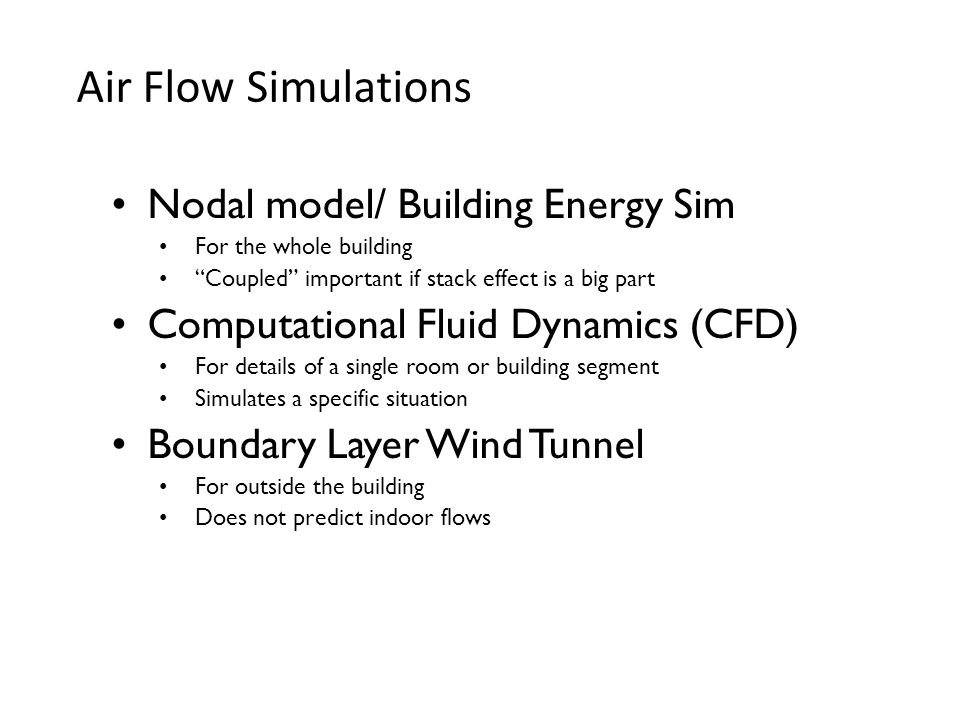 Air Flow Simulations Nodal model/ Building Energy Sim