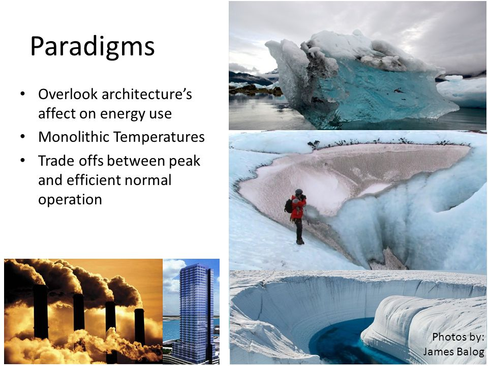 Paradigms Overlook architecture's affect on energy use