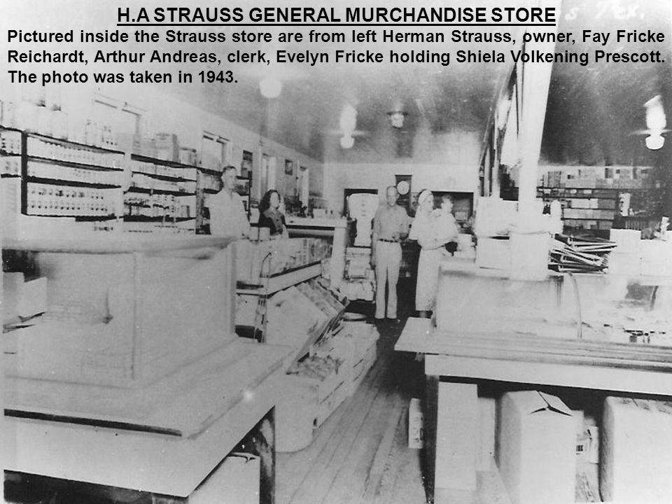 H.A STRAUSS GENERAL MURCHANDISE STORE
