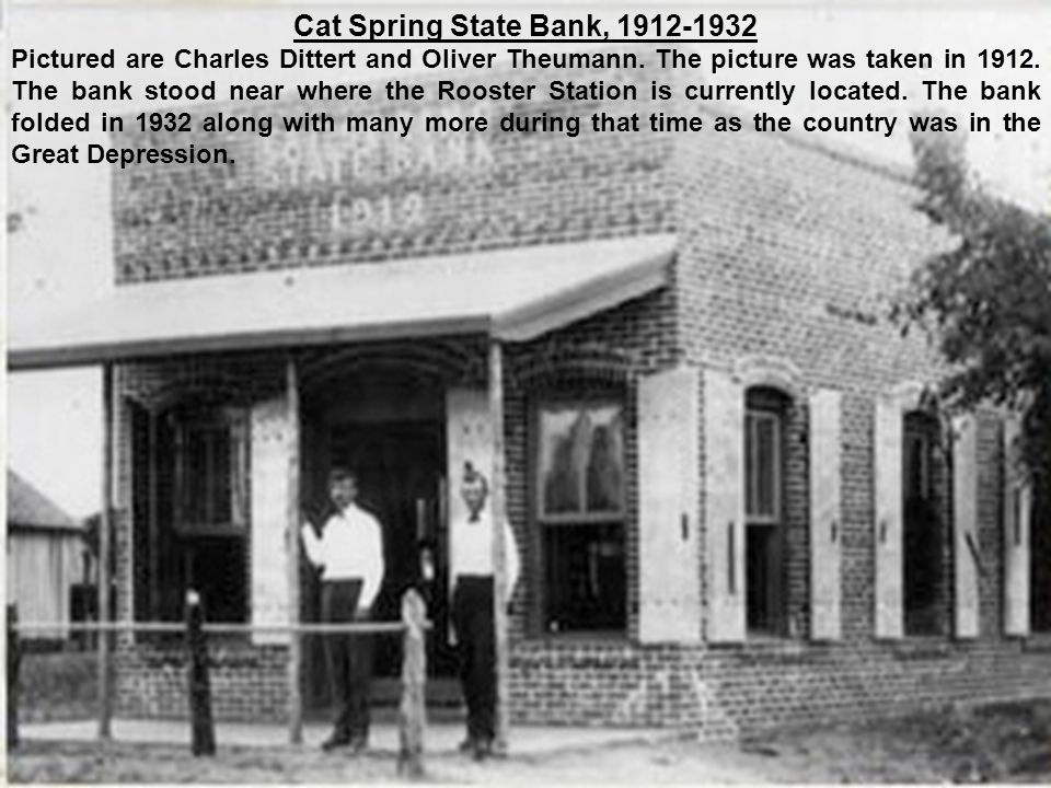 Cat Spring State Bank, 1912-1932