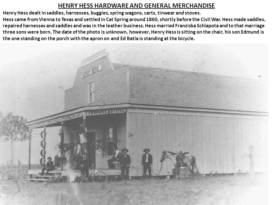 HENRY HESS HARDWARE AND GENERAL MERCHANDISE