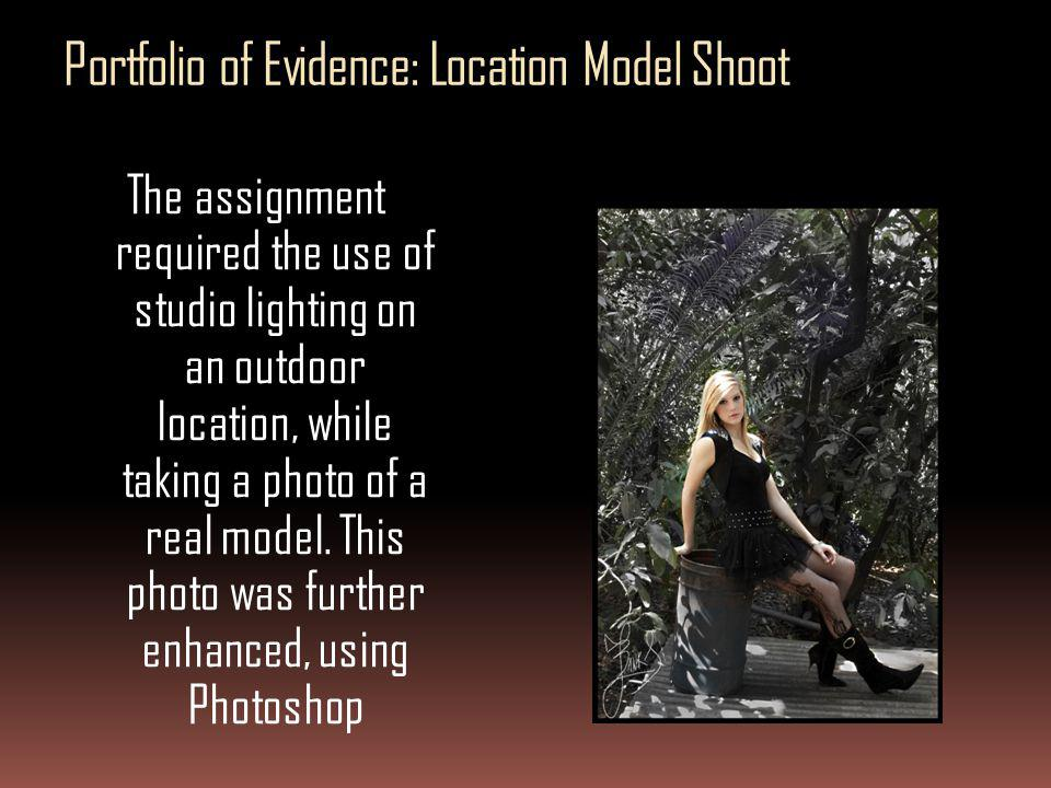 Portfolio of Evidence: Location Model Shoot