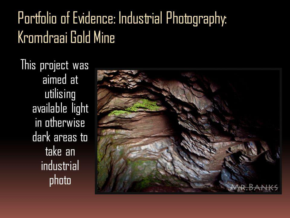 Portfolio of Evidence: Industrial Photography: Kromdraai Gold Mine