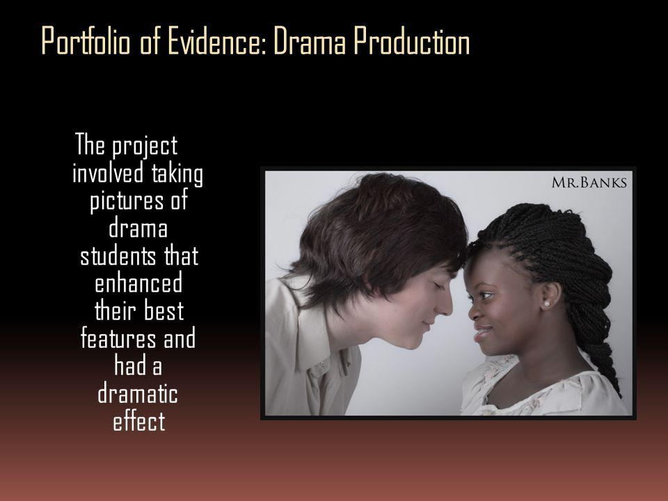 Portfolio of Evidence: Drama Production