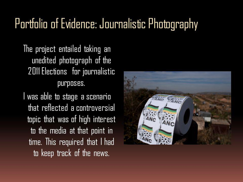 Portfolio of Evidence: Journalistic Photography