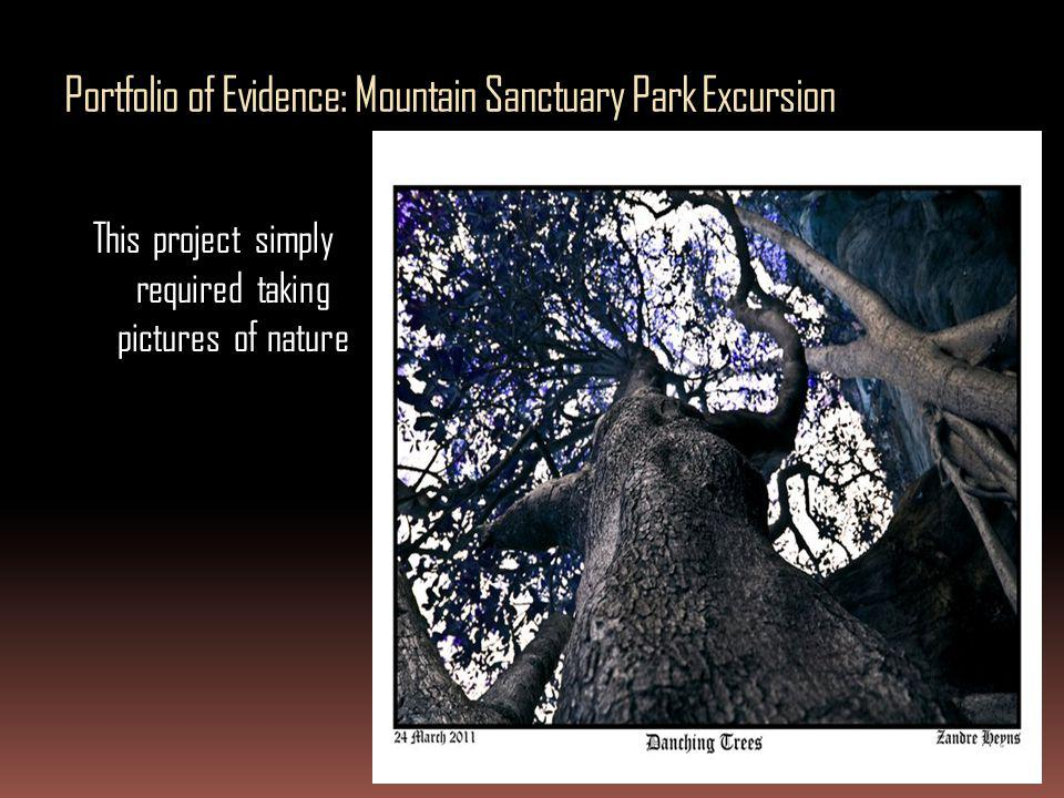 Portfolio of Evidence: Mountain Sanctuary Park Excursion