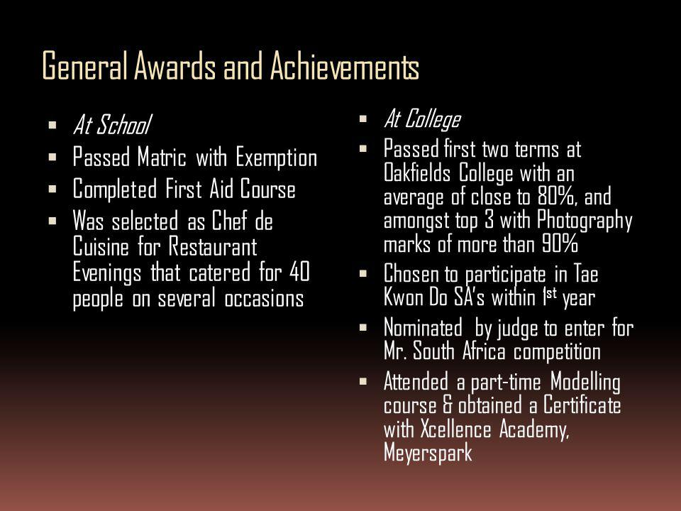 General Awards and Achievements