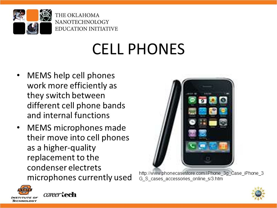 CELL PHONES MEMS help cell phones work more efficiently as they switch between different cell phone bands and internal functions.