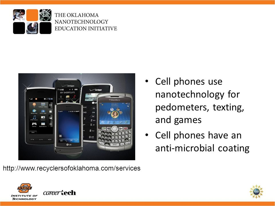 Cell phones use nanotechnology for pedometers, texting, and games