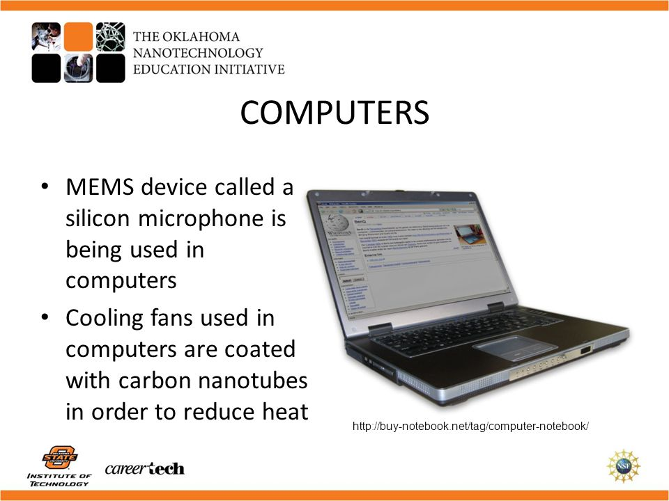 COMPUTERS MEMS device called a silicon microphone is being used in computers.