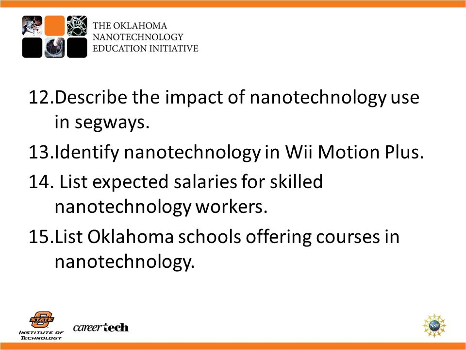 Describe the impact of nanotechnology use in segways.