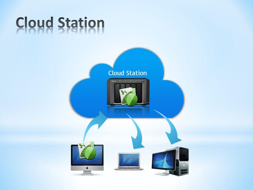 Cloud Station Cloud Station