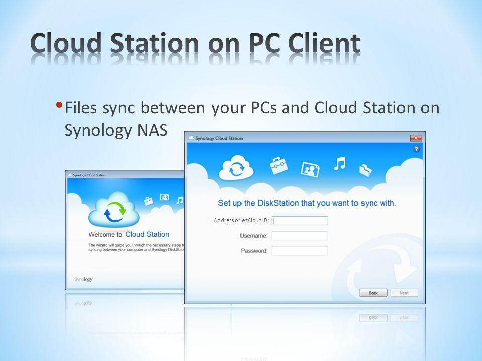 Cloud Station on PC Client
