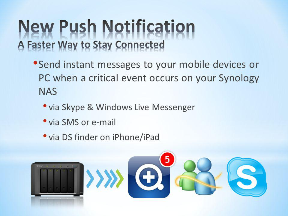 New Push Notification A Faster Way to Stay Connected