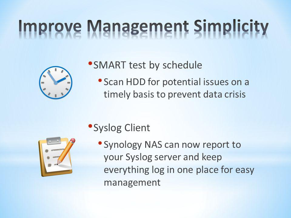 Improve Management Simplicity