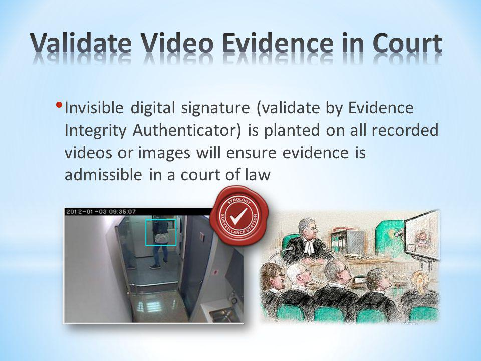 Validate Video Evidence in Court