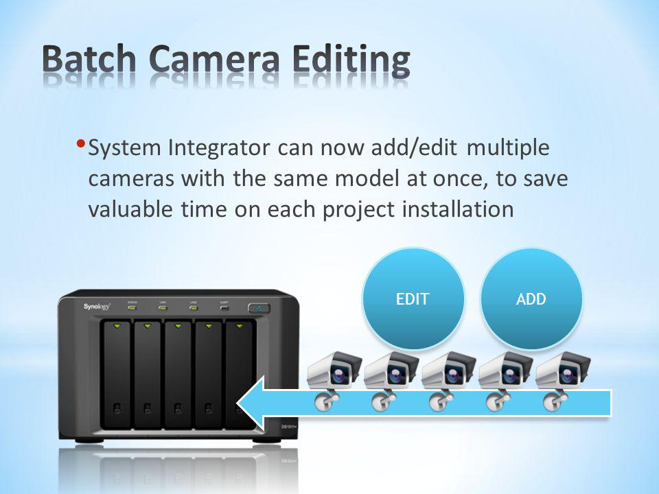 Batch Camera Editing