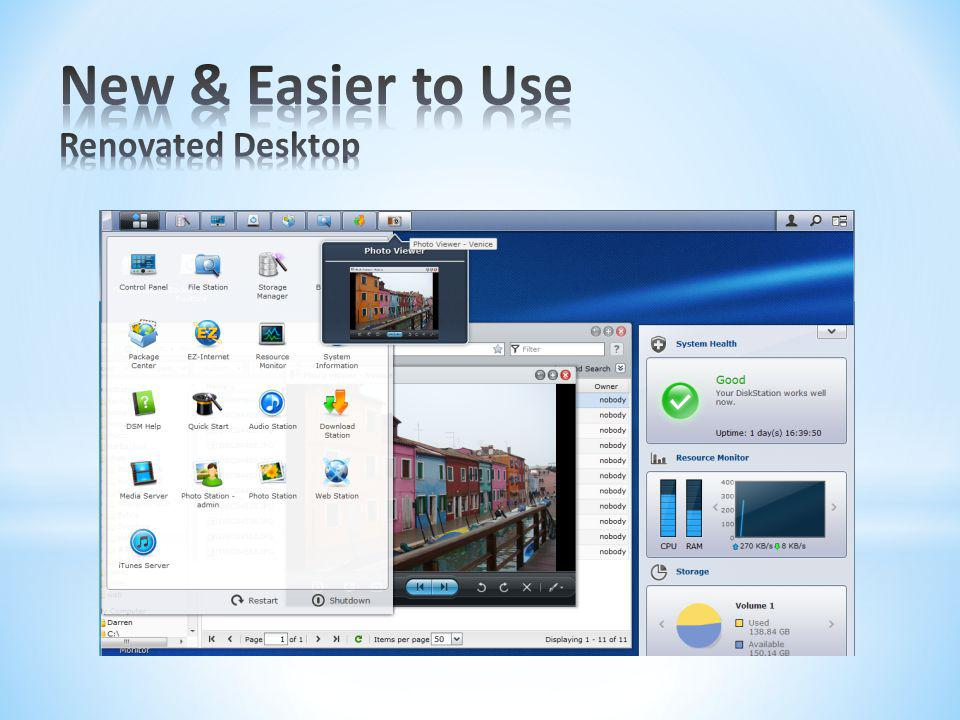New & Easier to Use Renovated Desktop